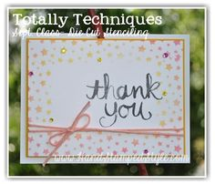 Totally Techniques Sept. Class from http://www.handstampedstyle.com learn how to Die Cut Stencil and create FAB projects!