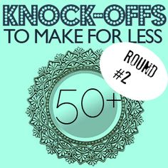 Over 50 new knock off designs to make; round 2 at savedbylovecreati...