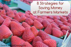 8 Strategies for Saving Money at Farmers Markets   TheNourishingHome.com