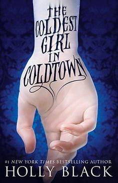 Book Review: COLDEST GIRL IN COLDTOWN by Holly Black