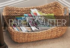 Organizing Paper Clutter - must do that this weekend!