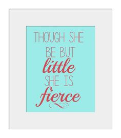 Nursery Wall Decor- Kids Wall Art- Prints for Nursery- Though She Be But Little Quote Print- Girl Nursery Quote Decor on Etsy, $15.88 CAD