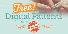 FREE Digital Patterns from Craftsy!