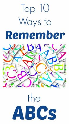 Top 10 Ways to Remember the ABCs-Tons of fun ideas for kids to practice the alphabet!