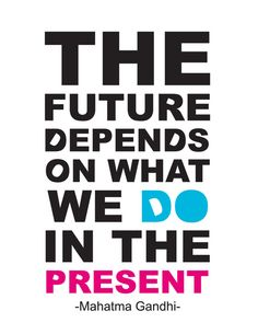 """The future depends"