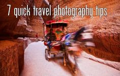 7 Quick Travel Photography Tips