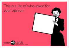 list of who asked for opinion