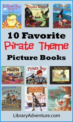 10 Favorite Pirate Theme Picture Books