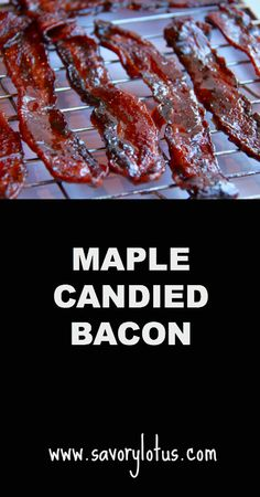 How to Make #Maple Candied #Bacon |  savorylotus.com