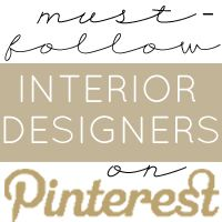 """Want a regular dose of stunning Interiors inspiration? Follow the """"Must-Follow Interior Designers"""" Board! AND, Be sure to follow all of these amazing Interior Designers' Pinterest Boards by visiting each one!"""