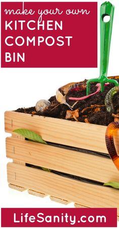 Make Your Own Kitchen Compost Bin