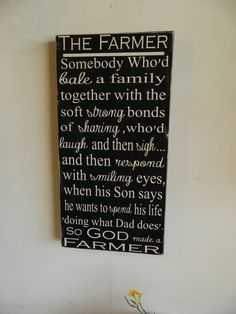 So God made a farmer, Someone who'd bale a family together, linen and black distressed, handmade wood sign 12x24 Paul Harvey, primitive
