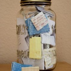 New Year's celebration  start each new year with an empty jar, put notes of good things that happen throughout the year, celebrate your new year by reading all the wonderful events.