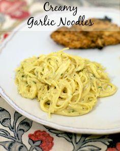 Creamy Garlic Noodles (Use GF noodles)