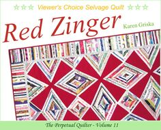 Red Zinger Selvage Quilt Pattern PDF Quilt by KarenGriskaQuilts, $5.00