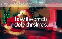 things i love about winter - how the grinch stole christmas