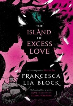 The Island of Excess Love by Francesca Lia Block - Pen, Hex, Ash, Ez, and Venice are living on hard work, companionship, and dreams in the pink house by the sea until a foreboding ship arrives and all start having strange visions of destruction and violence then, trance-like, they head for the ship and their new battles, with Pen using Virgil's epic Aeneid as her guide.