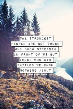 Those who win battles we know nothing about.