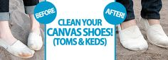 Clean My Space | Blog – Clean Your Canvas Shoes! (Toms & Keds)