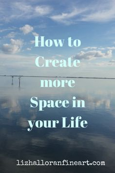 Creating Space | Liz