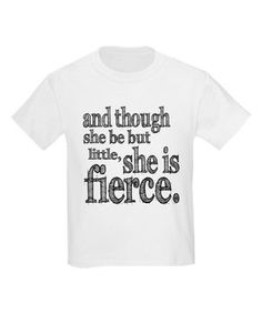 Another great find on #zulily! CafePress White 'She Is Fierce' Shakespeare Tee - Toddler, Girls & Women by CafePress #zulilyfinds