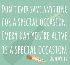 Celebrate every day!