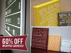 Wow! Wrapped canvases are 60% off today!!!