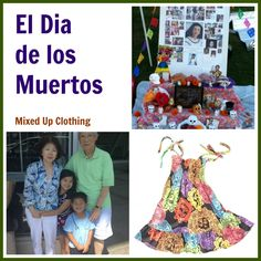 El Dia de los Muertos, written by Mixed Up Clothing on the Multicultural Kid Blogs site
