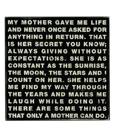 'My Mother Gave' Box Sign