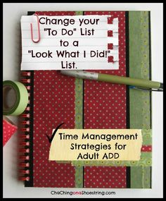 How a Dollar Store Notebook Solved My To Do List Anxiety and Helped My Adult ADD.  This is a must-read if you struggle with your To Do list too!