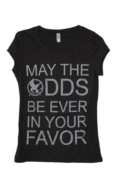 Hunger Games Shirt....need this