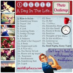 """New Daily Photo Challenge for the month of August: """"A Day in the Life..."""""""
