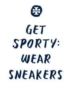 Get Sporty: Wear Sneakers
