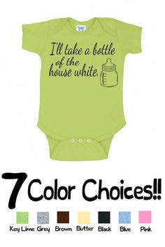 "CUSTOM COLORS Handmade Super Cute Funny Boutique Infant Baby ""I'll Take a Bottle of the House White, Wine Lovers"" Onesie Creeper T Shirt on Etsy, $13.99"