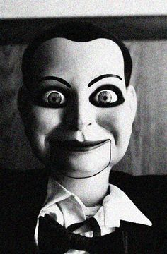 Ventriloquist dummy's, I don't even have to say anything. The face says it all!