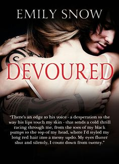 Devoured by: Emily Snow