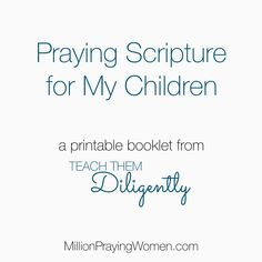 praying scripture for my children printable