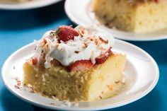 Strawberry-Coconut Tres Leche Cake and other recipes with fresh spring flavors