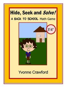 For 3rd and 4th grade - Back to School - Hide, Seek and Solve Math Game is a fun way for your students to review addition and multiplication skills while getting up and away from their desks.