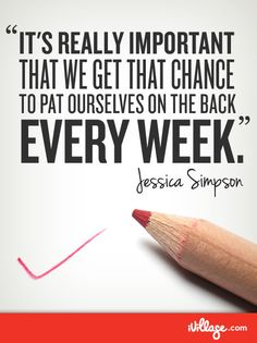 Celebrate the small success. #jessicasimpson