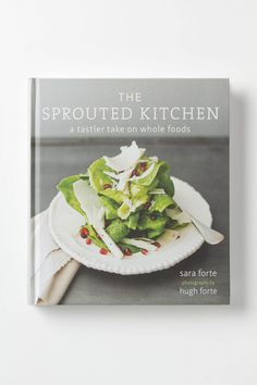 The Sprouted Kitchen: A Tastier Take On Whole Foods / Anthropologie.com #food #recipe