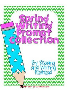 Spring Writing Prompt Collection- 9 spring themed prompts with checklists for accountability and 2 kinds of writing paper.