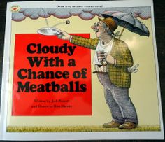 """My Favorite Children's Books #2: """"Cloudy With a Chance of Meatballs"""" by Judi & Ron Barrett"""