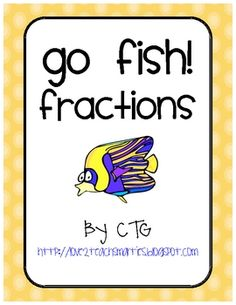 Math Differentiated Go Fish Fractions Center: A twist to a game all children love!
