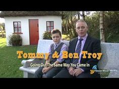Tommy & Ben Troy. Going Out The Same Way You Came In - Ireland