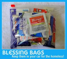 Blessing Bag  - keep in the car or purse to give to the homeless or needy - just $3 a pop! - MOPS group, we are SO making these!