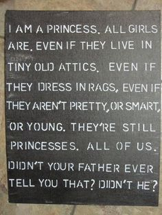 all little girls deserve to be treated like princesses