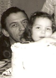 My daddy was the most special person in my world.... I love him & miss him so!!! He was struck down by a car & killed when I was 21... My life was never the same!!!!!