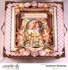 The top of Andrew's amazing Sweet Sentiments altered box #graphic45