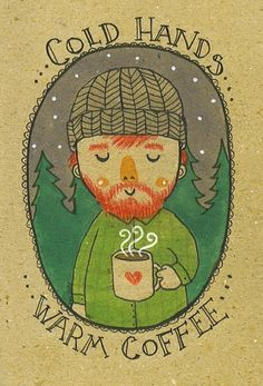 cold hands, warm beverages http://www.creativeboysclub.com/
